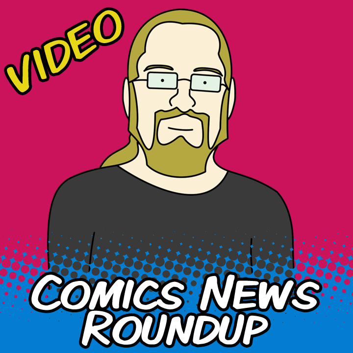 Comics News Roundup – San Diego Comic Con