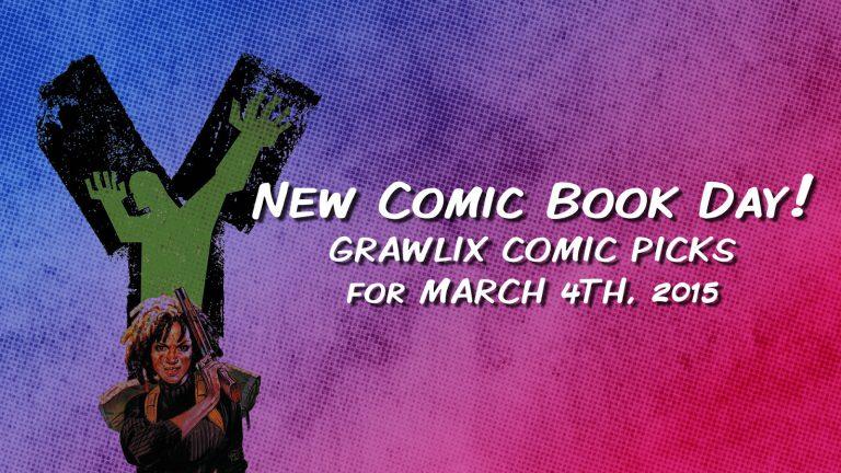 Grawlix Picks – March 4, 2015