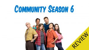 REVIEW – Community: Season 6 Episode 3