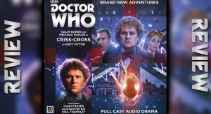 Read more about the article REVIEW – Doctor Who: Criss-Cross