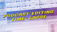 Behind The Scenes: Podcast Editing Time-Lapse Video