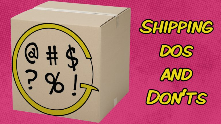 Read more about the article Grawlix Cares – Shipping Dos and Don'ts
