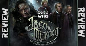 REVIEW – Doctor Who: Jago & Litefoot Series 11