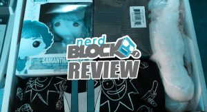 REVIEW – Nerd Block: May 2016 (Classic Block)