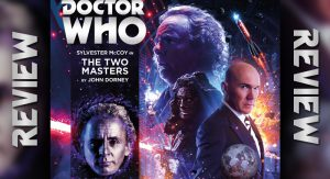 Read more about the article REVIEW – Doctor Who: The Two Masters