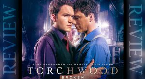 REVIEW – Torchwood: Broken 2.5