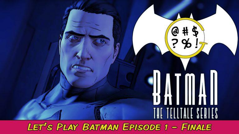 Batman: The Telltale Series – Episode 1 Finale | Grawlix Plays