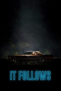 "Poster for the movie ""It Follows"""