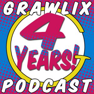 Grawlix Podcast 4 Years