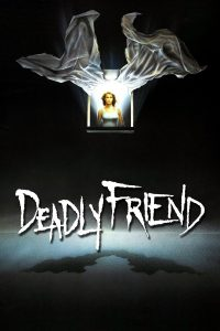 "Poster for the movie ""Deadly Friend"""