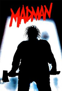 "Poster for the movie ""Madman"""