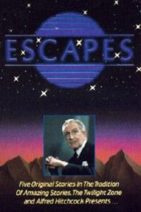 "Poster for the movie ""Escapes"""