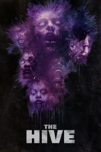 "Poster for the movie ""The Hive"""