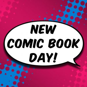 New Comic Book Release List – July 25, 2018