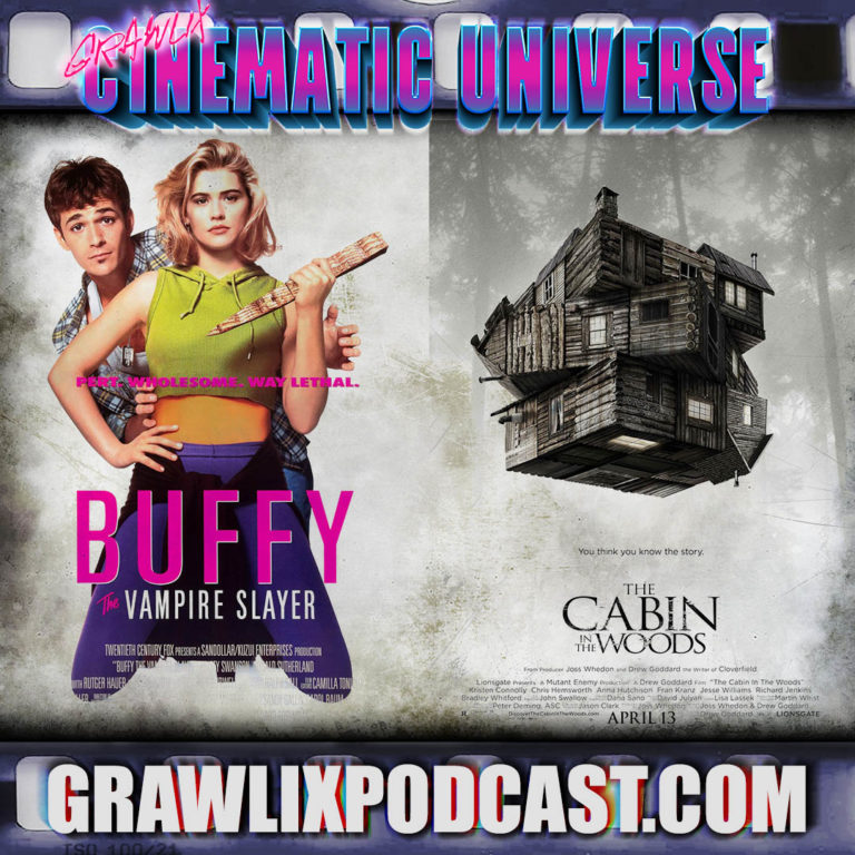 GCU #7: Buffy the Vampire Slayer/Cabin in the Woods Cinematic Universe