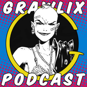 Grawlix Podcast #82: Tank Girl