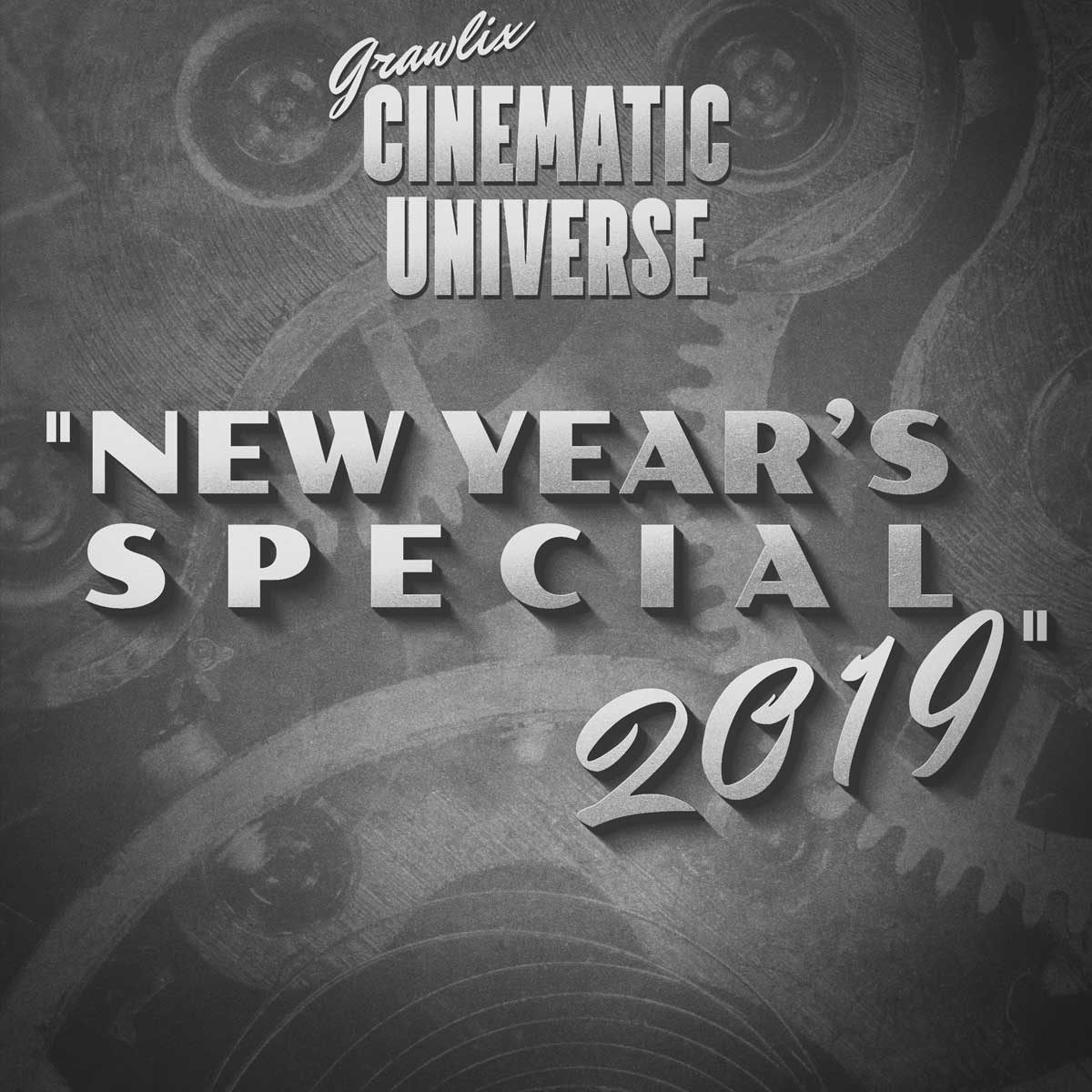 Grawlix Cinematic Universe New Year's Special 2019