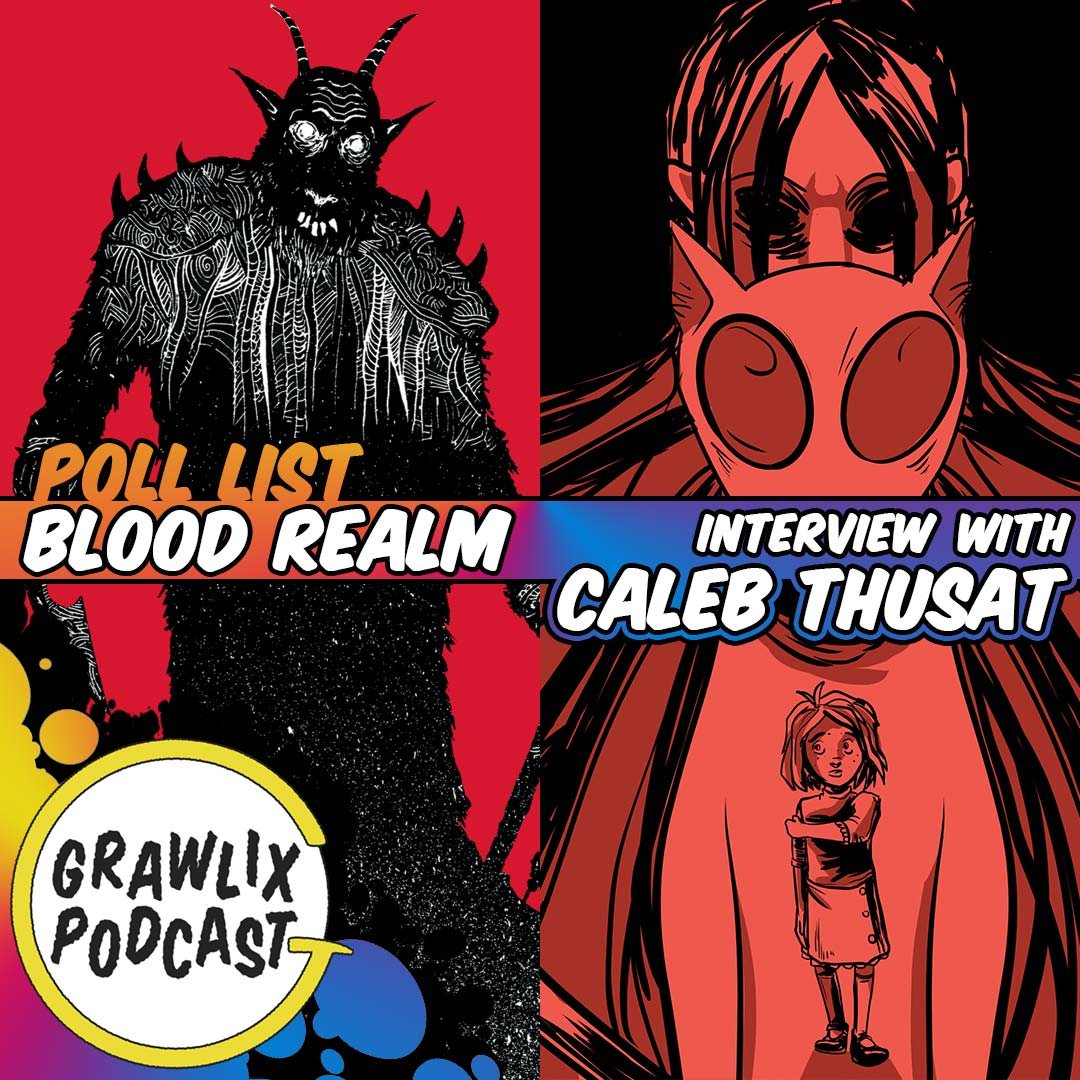 Grawlix Podcast Blood Realm and Nook