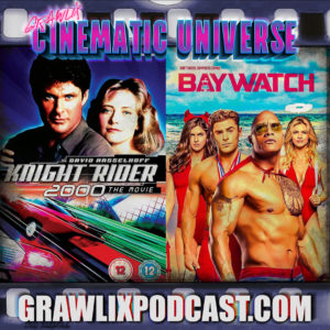GCU #1: Knight Rider/Baywatch Cinematic Universe