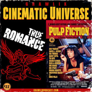 GCU #22: True Romance & Pulp Fiction