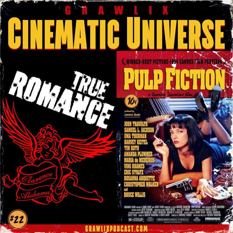 GCU #22: True Romance & Pulp Fiction
