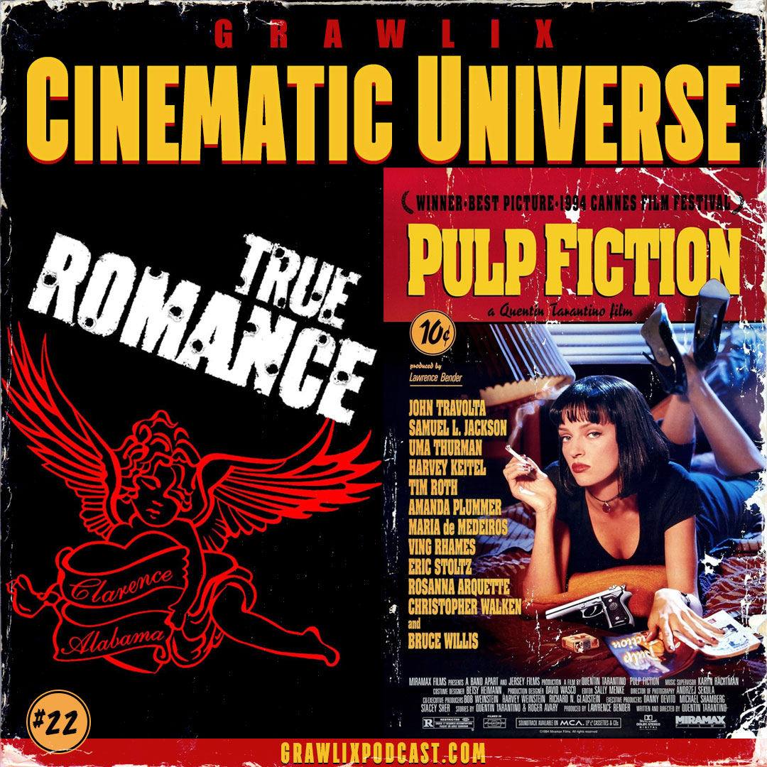 Grawlix Cinematic Universe True Romance and Pulp Fiction