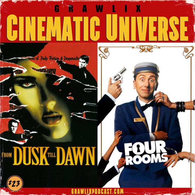 GCU #23: From Dusk Till Dawn & Four Rooms
