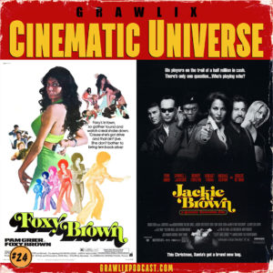 Read more about the article GCU #24: Foxy Brown & Jackie Brown