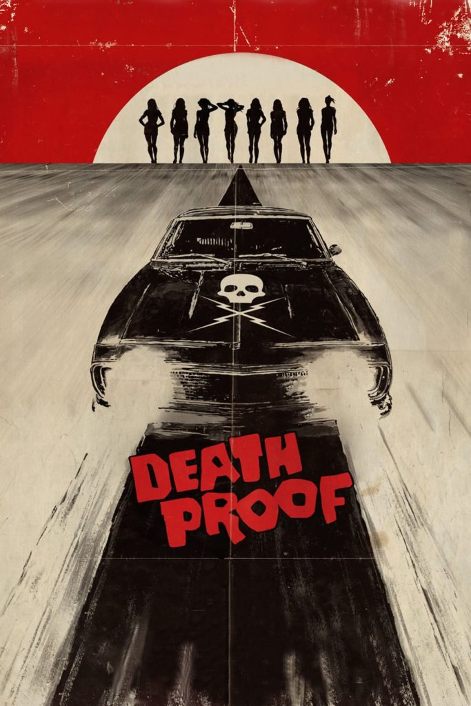 "Poster for the movie ""Death Proof"""