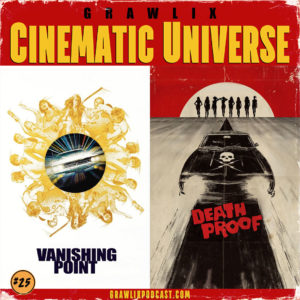 GCU #25: Vanishing Point & Death Proof