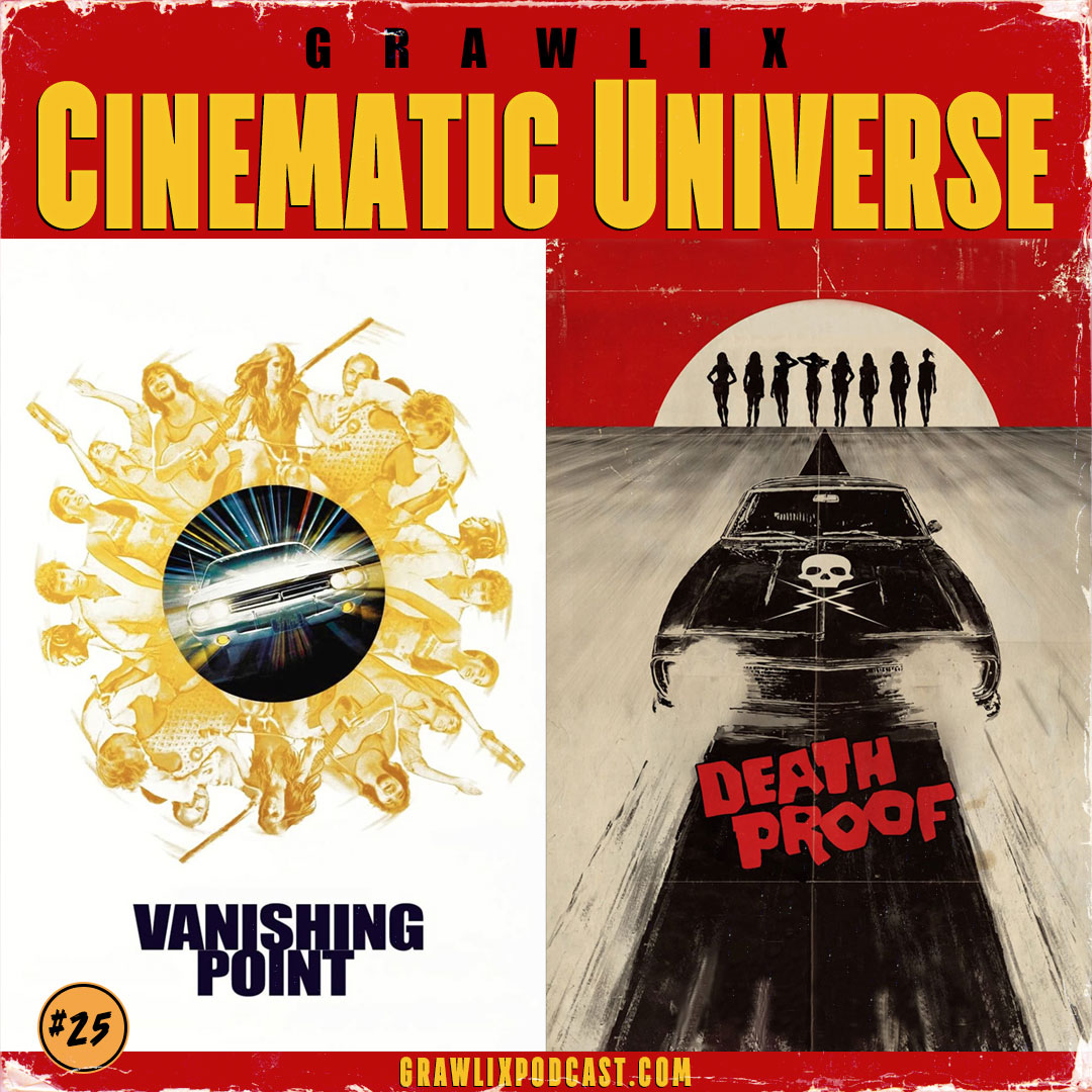 GCU #25: Vanishing Point & Death Proof