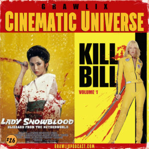 Read more about the article GCU #26: Lady Snowblood & Kill Bill Vol. 1