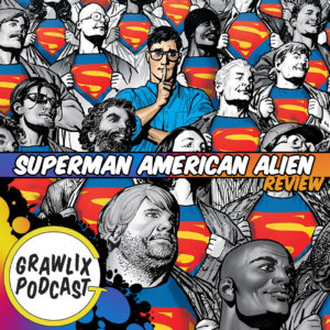 Read more about the article Grawlix Podcast #94: Supermatt American Alien