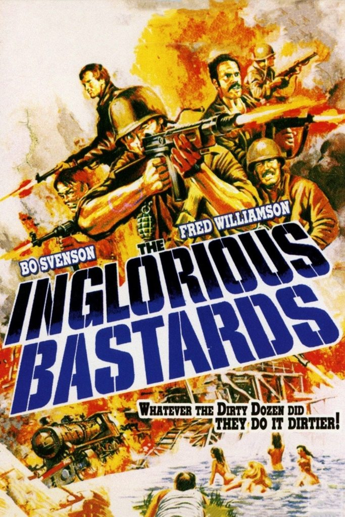 "Poster for the movie ""The Inglorious Bastards"""