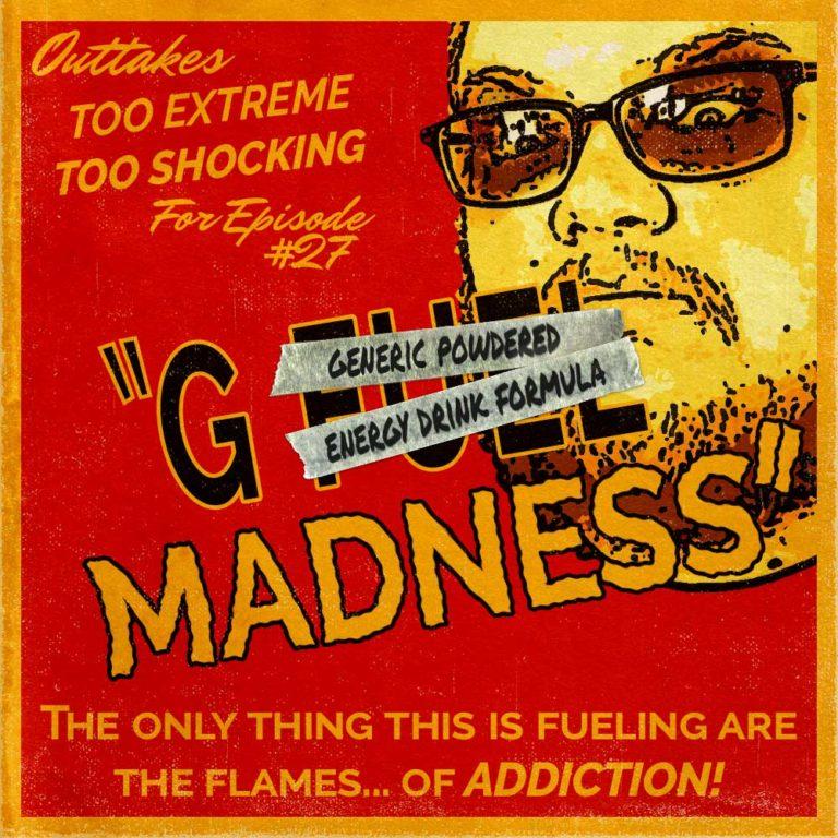 GCU Outtakes: G Madness