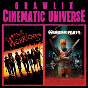 Grawlix Cinematic Universe #33: The Warriors & Murder Party