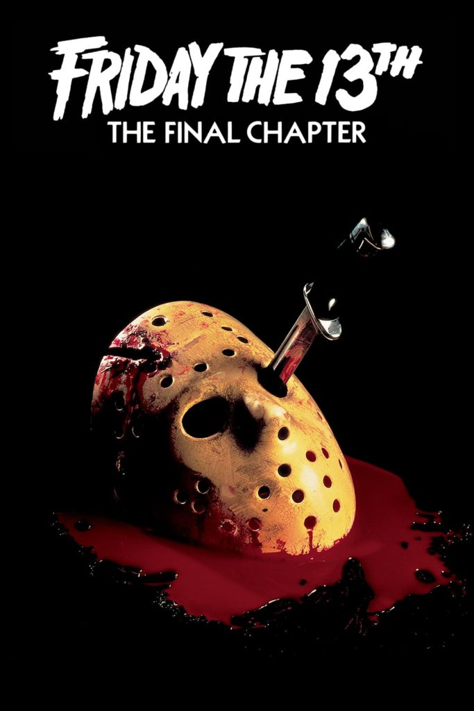 """Poster for the movie """"Friday the 13th: The Final Chapter"""""""
