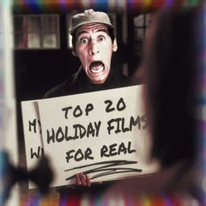 The TRUE Top 20 Holiday Films of All Time