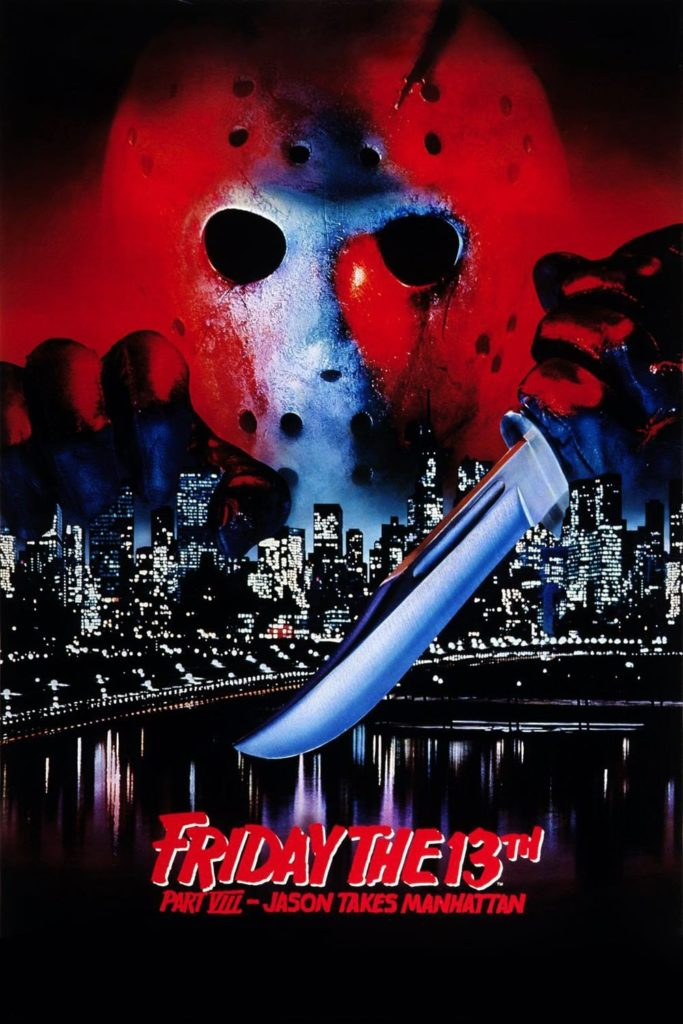 "Poster for the movie ""Friday the 13th Part VIII: Jason Takes Manhattan"""