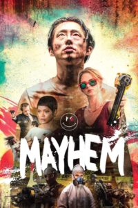 "Poster for the movie ""Mayhem"""