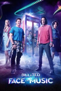 """Poster for the movie """"Bill & Ted Face The Music"""""""
