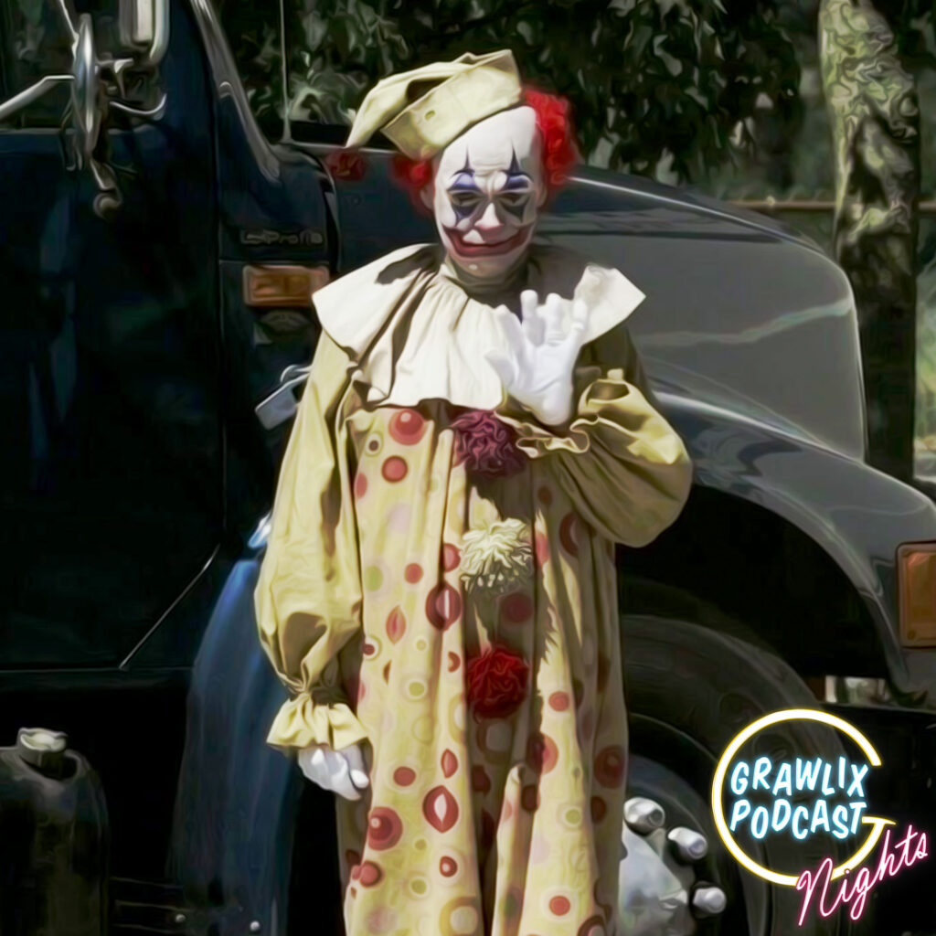 Here Come the Clowns – Nights 9/03/2020