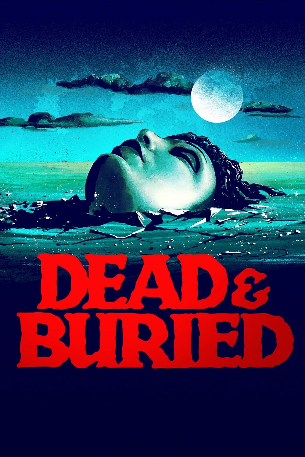 """Poster for the movie """"Dead & Buried"""""""