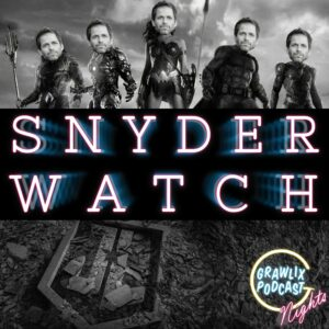 #SnyderWatch – Nights