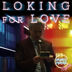 Read more about the article Loking for Love – Nights
