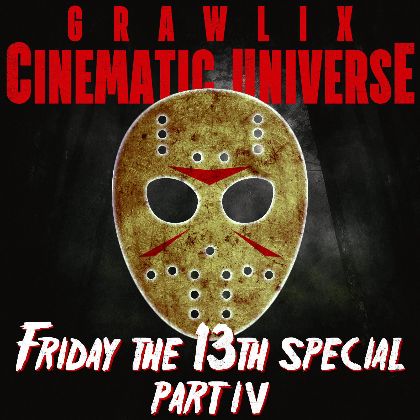 GCU Friday the 13th Special Part IV